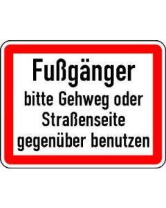 """Verkehrszeichen Nr. 83 """"Fußgänger bitte Gehweg oder Straßenseite..."""""""