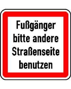 """Verkehrszeichen Nr. 84 """"Fußgänger bitte andere Straßenseite benutzen"""""""