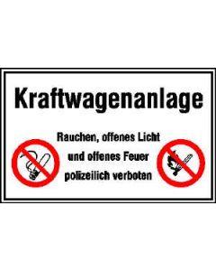 """Hinweisschild """"Kraftwagenanlage - Rauchen, offenes Licht und ..."""""""