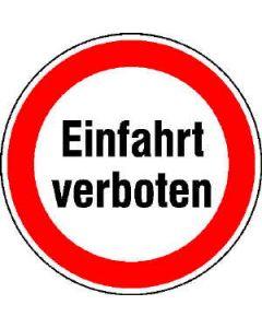 """Hinweisschild """"Einfahrt verboten"""""""